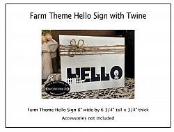 Farm Theme Hello with Twine Sign