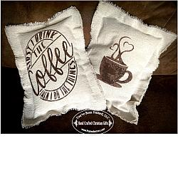 First I drink the Coffee Pillow - Double Sided
