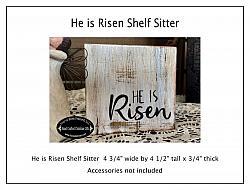 He is Risen Shelf Sitter